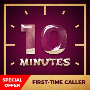 Special Offer - 10 Minutes Free for First Time Caller
