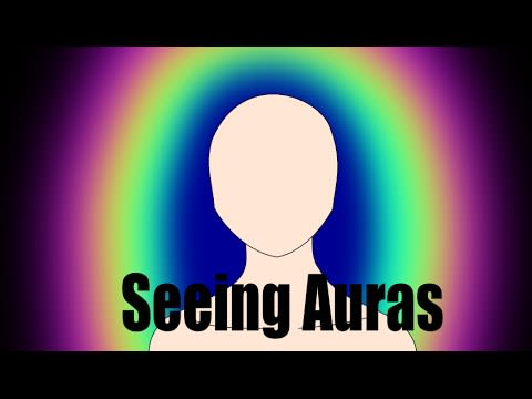 Aura Part 2 – How to See and Read the Aura in Yourself and Others 1